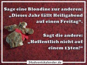 Lustiger Witz mit Blondine und Heiligabend :D